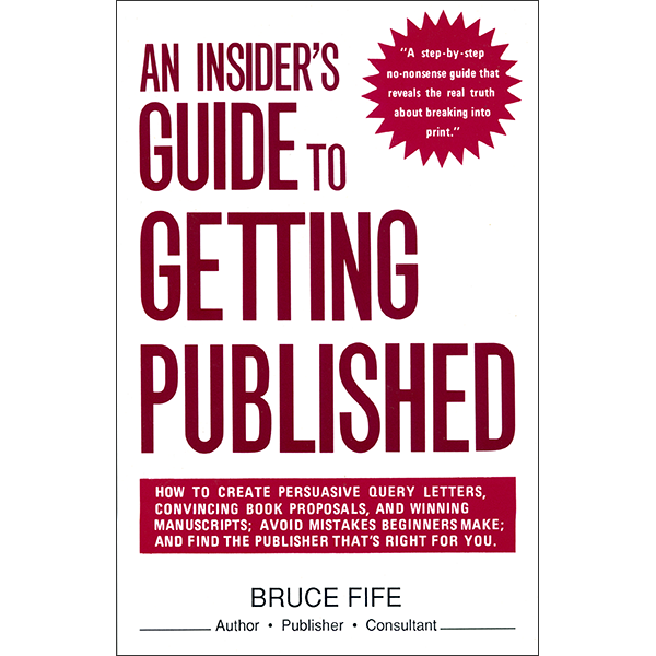 An Insiders Guide to Getting Published Front Cover